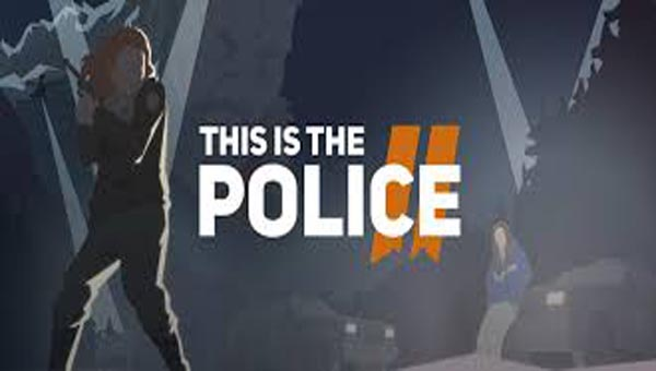 This Is the Police 2 игра