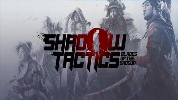 Shadow Tactics: Blades of the Shogun игра