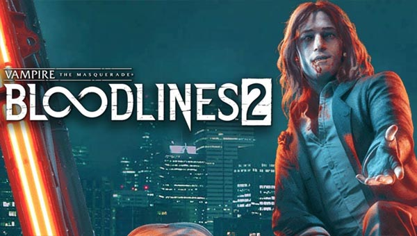 игра 2020 Vampire: The Masquerade - Bloodlines 2