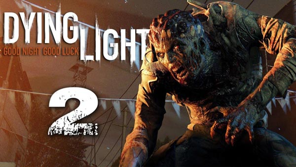 Dying Light 2 новинка 2020