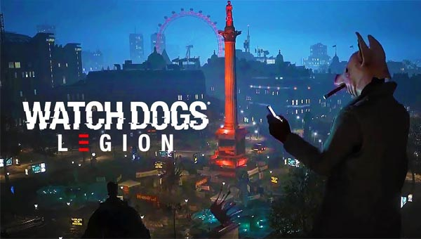 Watch Dogs Legion новинка 2020