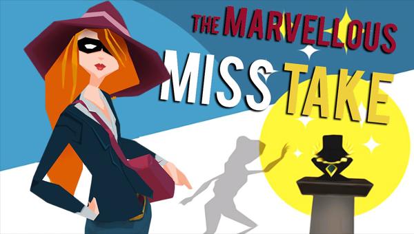 THE MARVELLOUS MISS TAKE игра