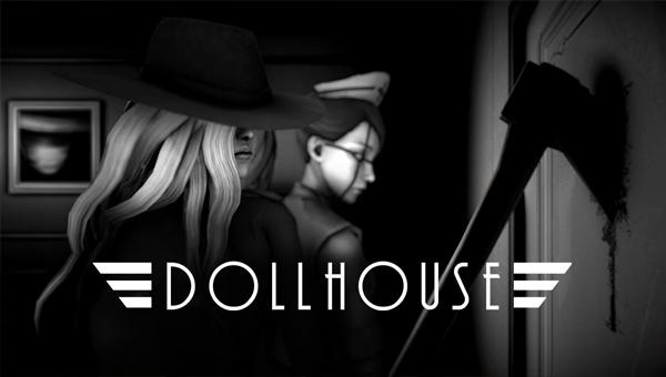 Dollhouse в игре
